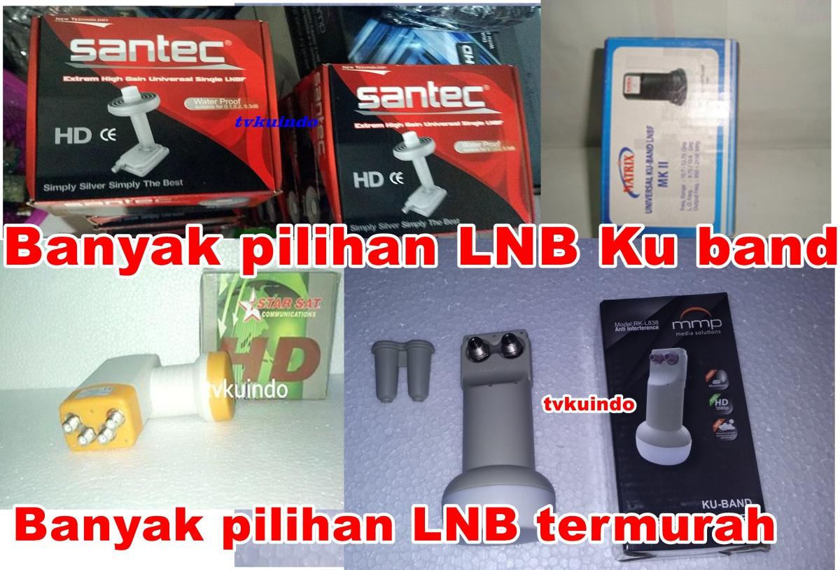 Pilihan LNB KU BAND untuk parabola mini